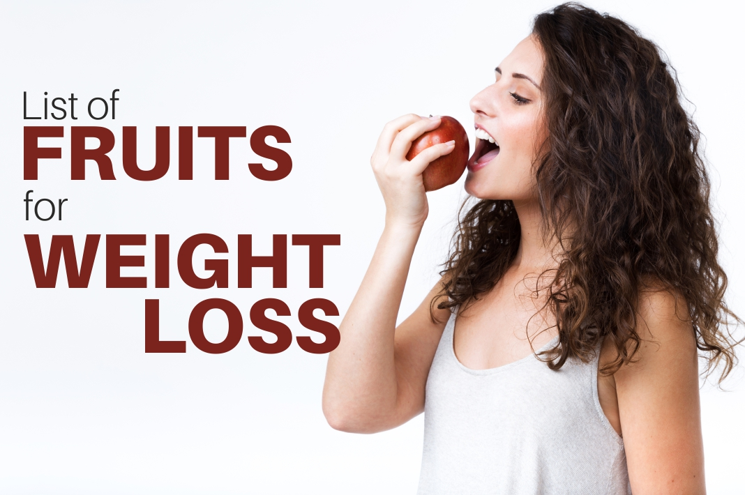 List of Fruits for Weight Loss