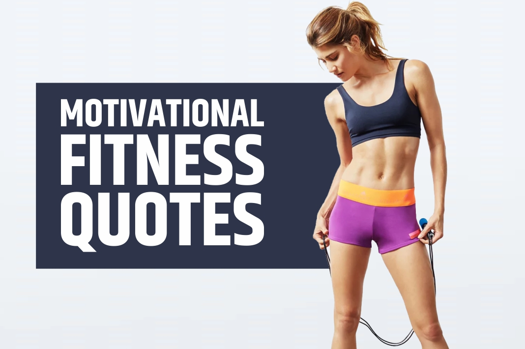 Most Motivational Quotes for Fitness- Inspirational Quotes for Workout