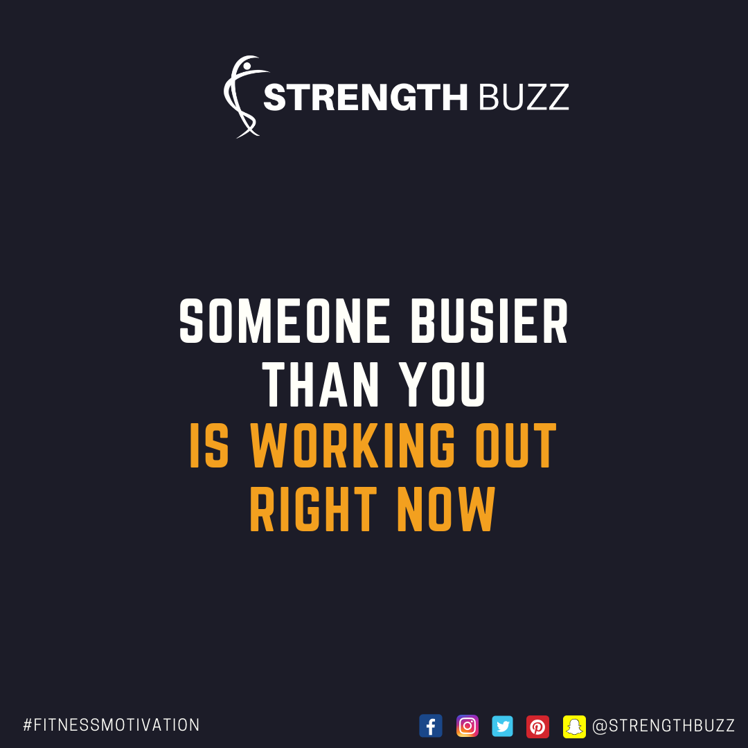 Motivational Fitness Quotes - Someone busier than you is working out right now