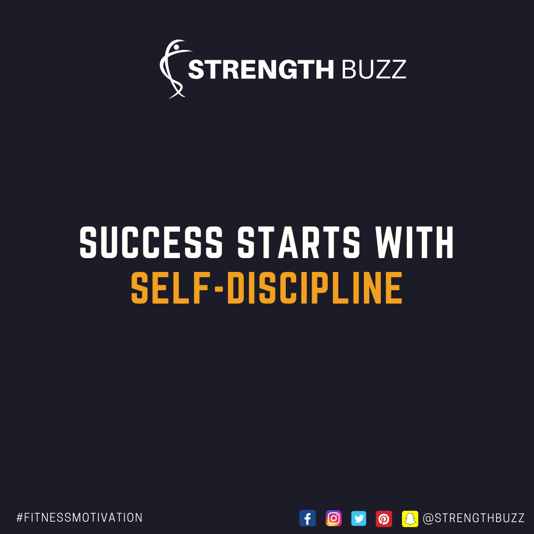 Motivational Fitness Quotes - Success starts with self discipline