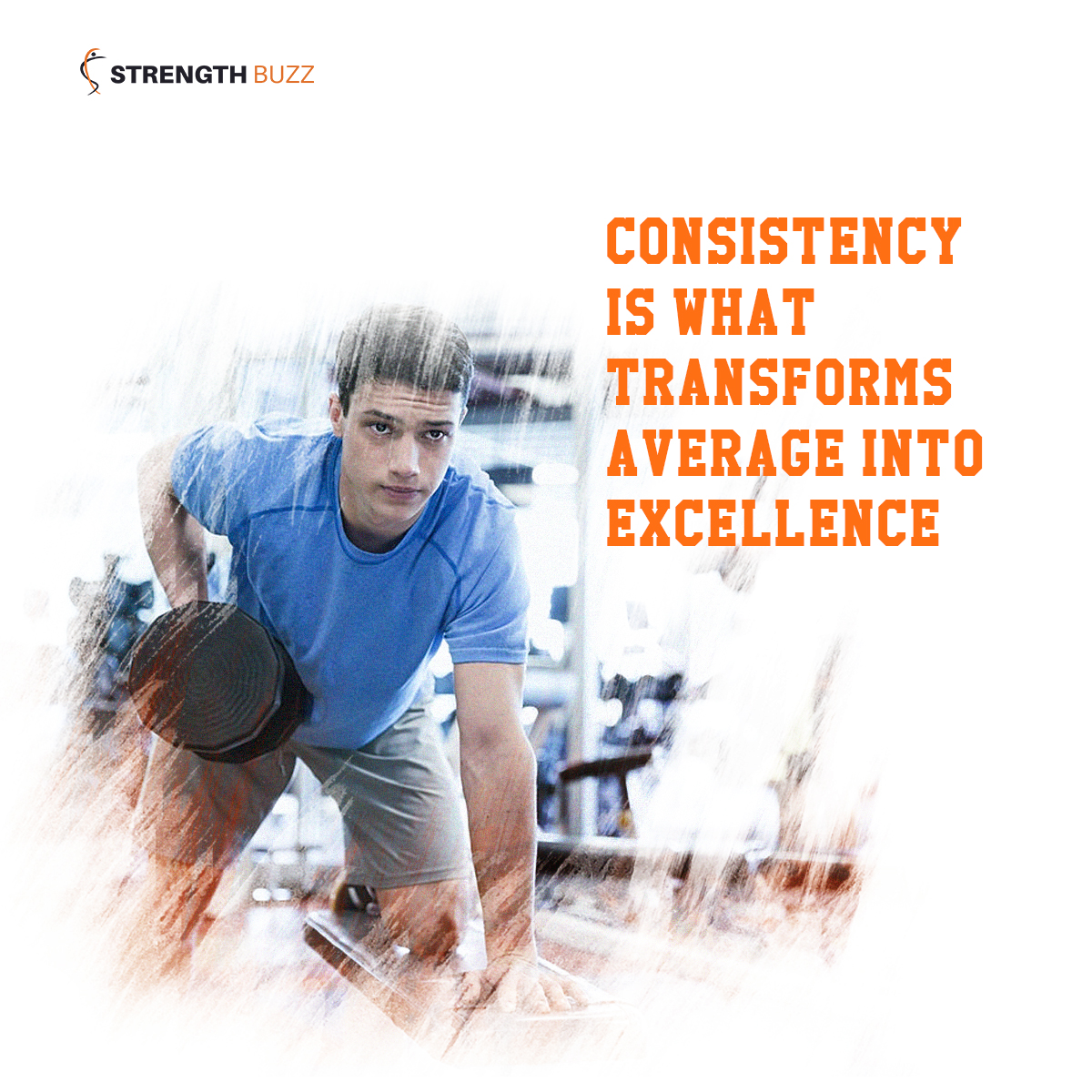 Gym Motivation Quotes - Consistency is what transforms average into excellence