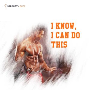 Gym Motivation Quotes - I know, I can do this