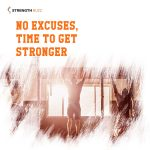 Gym Motivation Quotes - No excuses, time to get stronger